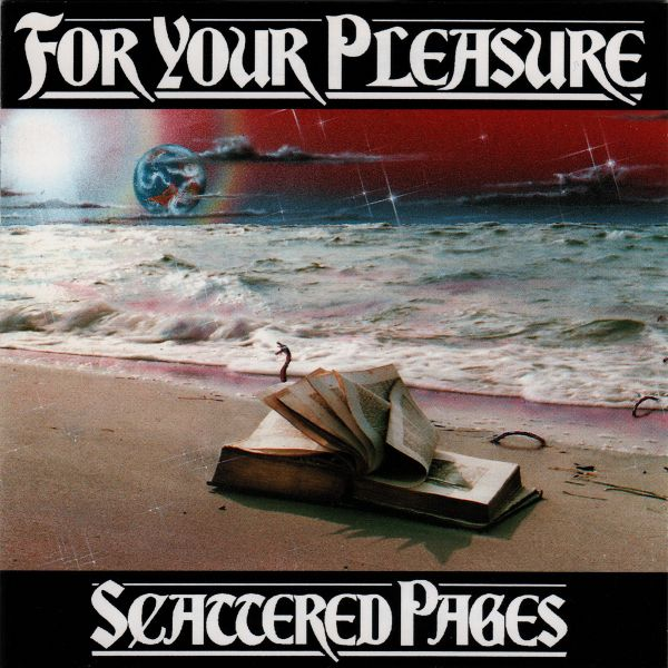FOR YOUR PLEASURE Scattered Pages (1993)
